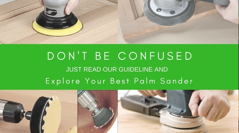 Best Palm Sander Reviews