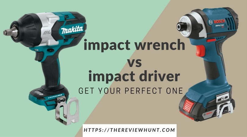 Impact wrench VS Impact driver