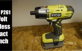 Ryobi P261 18 Volt Cordless Impact Wrench Review