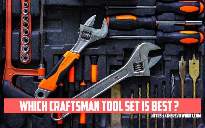 Which Craftsman Tool Set is Best